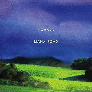 Kohala – Mana Road [CD New]