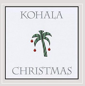 NEW Kohala Christmas (Audio CD)